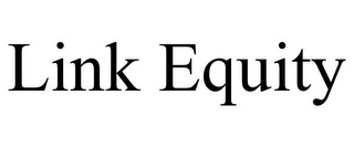 mark for LINK EQUITY, trademark #85595413