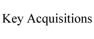 mark for KEY ACQUISITIONS, trademark #85595423