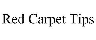 mark for RED CARPET TIPS, trademark #85595454