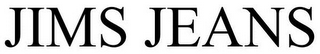 mark for JIMS JEANS, trademark #85595565