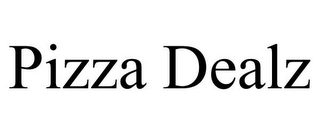 mark for PIZZA DEALZ, trademark #85595621