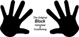 mark for THE ORIGINAL BLOCK CARTWHEEL II CONDITIONING, trademark #85595956