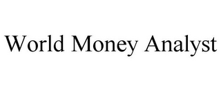 mark for WORLD MONEY ANALYST, trademark #85596148