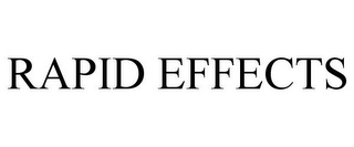 mark for RAPID EFFECTS, trademark #85596188