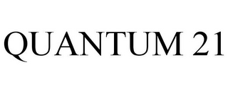 mark for QUANTUM 21, trademark #85596615