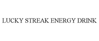 mark for LUCKY STREAK ENERGY DRINK, trademark #85596785