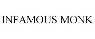 mark for INFAMOUS MONK, trademark #85597118