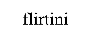 mark for FLIRTINI, trademark #85597129