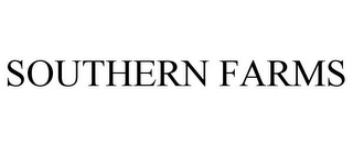 mark for SOUTHERN FARMS, trademark #85597167