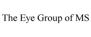 mark for THE EYE GROUP OF MS, trademark #85597168