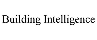 mark for BUILDING INTELLIGENCE, trademark #85597356