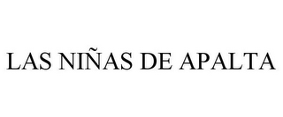mark for LAS NIÑAS DE APALTA, trademark #85597373