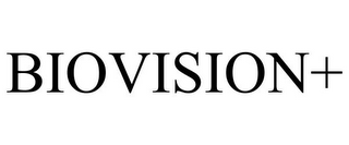 mark for BIOVISION+, trademark #85597401