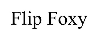 mark for FLIP FOXY, trademark #85597903