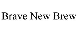 mark for BRAVE NEW BREW, trademark #85598667