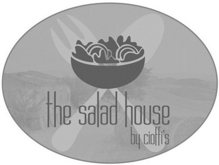 mark for THE SALAD HOUSE BY CIOFFI'S, trademark #85598674