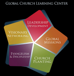 mark for GLOBAL CHURCH LEARNING CENTER VISIONARY NETWORKING LEADERSHIP DEVELOPMENT GLOBAL MISSIONS CHURCH PLANTING EVANGELISM & DISCIPLESHIP, trademark #85599911