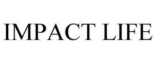 mark for IMPACT LIFE, trademark #85600100