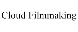 mark for CLOUD FILMMAKING, trademark #85600308