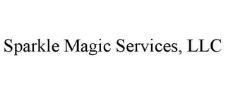 mark for SPARKLE MAGIC SERVICES, LLC, trademark #85600337