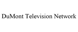 mark for DUMONT TELEVISION NETWORK, trademark #85601172