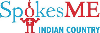 mark for SPOKESME INDIAN COUNTRY, trademark #85601661