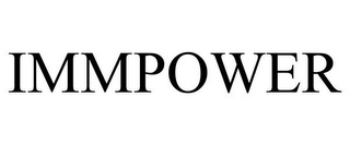 mark for IMMPOWER, trademark #85602103