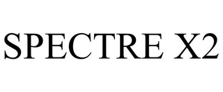 mark for SPECTRE X2, trademark #85602620