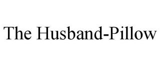 mark for THE HUSBAND-PILLOW, trademark #85603038