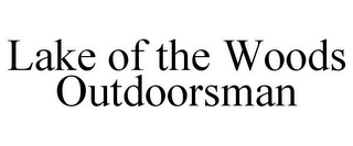 mark for LAKE OF THE WOODS OUTDOORSMAN, trademark #85603144
