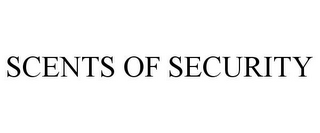 mark for SCENTS OF SECURITY, trademark #85603148