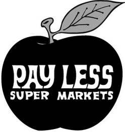mark for PAY LESS SUPER MARKETS, trademark #85603222