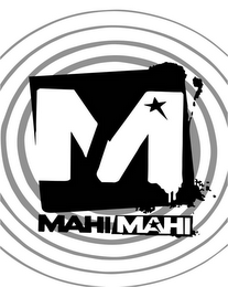 mark for M MAHI MAHI, trademark #85603453