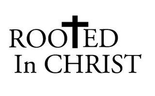 mark for ROOED IN CHRIST, trademark #85603517