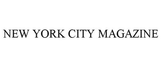 mark for NEW YORK CITY MAGAZINE, trademark #85603918