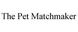 mark for THE PET MATCHMAKER, trademark #85604033