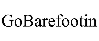 mark for GOBAREFOOTIN, trademark #85604222
