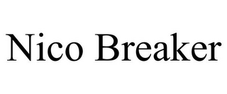 mark for NICO BREAKER, trademark #85604331