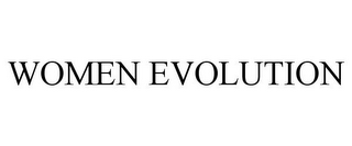 mark for WOMEN EVOLUTION, trademark #85604364