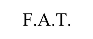 mark for F.A.T., trademark #85604397