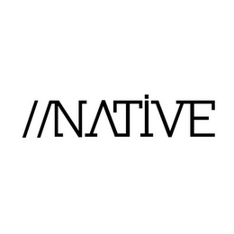 mark for //NATIVE, trademark #85604658