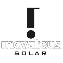 mark for ! INOVATEUS S O L A R, trademark #85605207