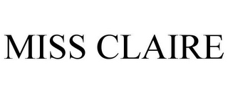 mark for MISS CLAIRE, trademark #85605276