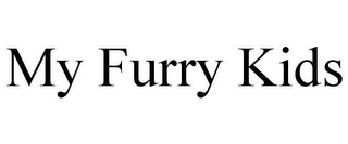 mark for MY FURRY KIDS, trademark #85605284
