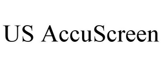 mark for US ACCUSCREEN, trademark #85605501