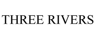 mark for THREE RIVERS, trademark #85606182