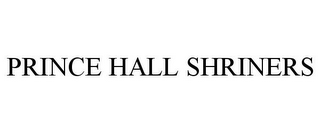 mark for PRINCE HALL SHRINERS, trademark #85606801