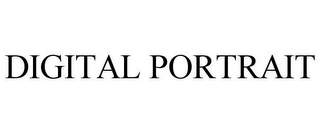 mark for DIGITAL PORTRAIT, trademark #85607062