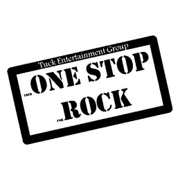 mark for TUCK ENTERTAINMENT GROUP YOUR ONE STOP FOR ROCK, trademark #85607237