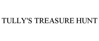 mark for TULLY'S TREASURE HUNT, trademark #85607380